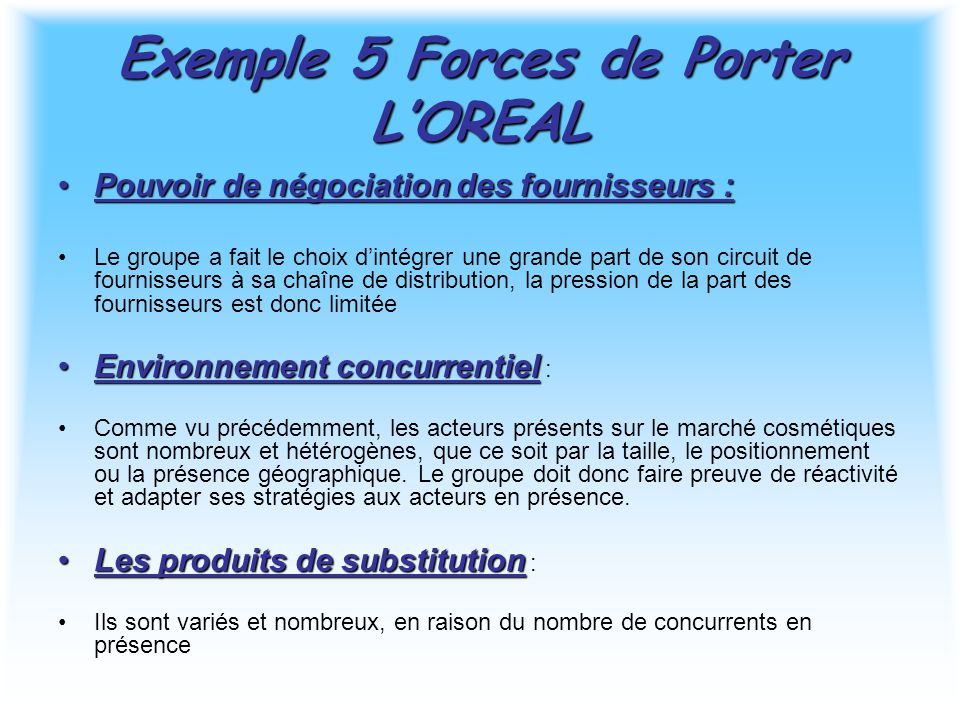 Exemple 5 Forces de Porter L'OREAL