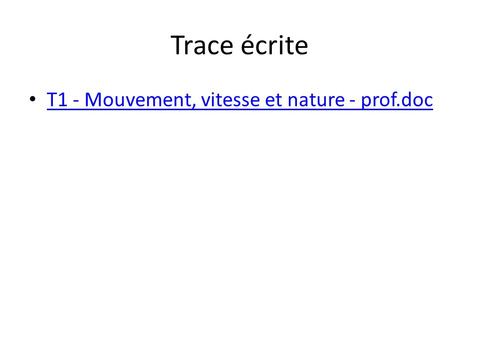 Trace écrite T1 - Mouvement, vitesse et nature - prof.doc