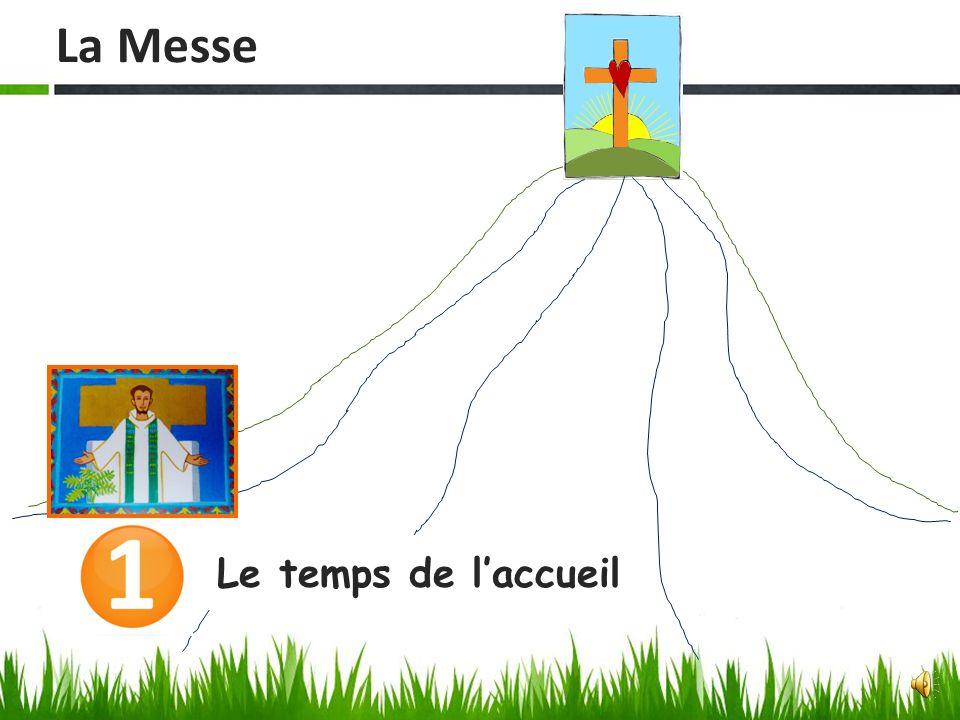La Messe Le temps de l'accueil
