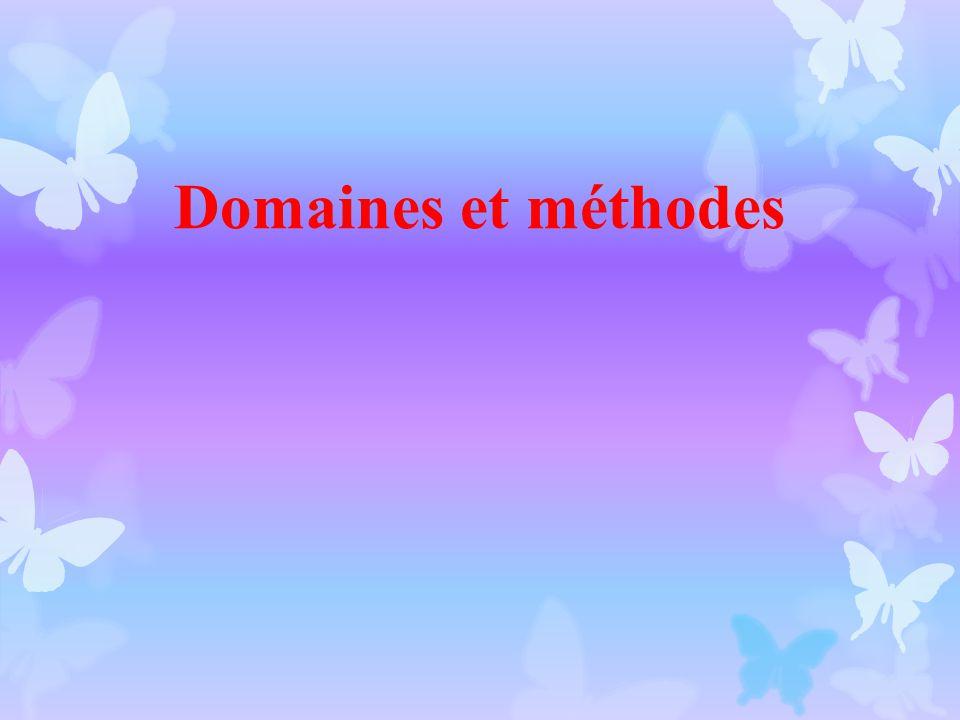 Domaines et méthodes