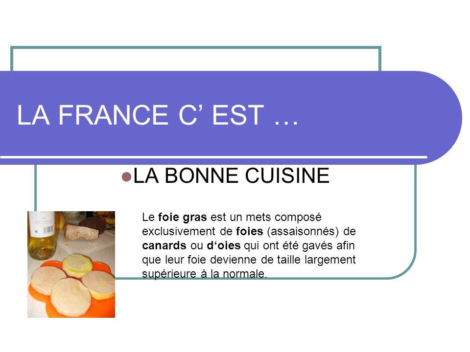 La france c est la bonne cuisine ppt video online for La bonne cuisine