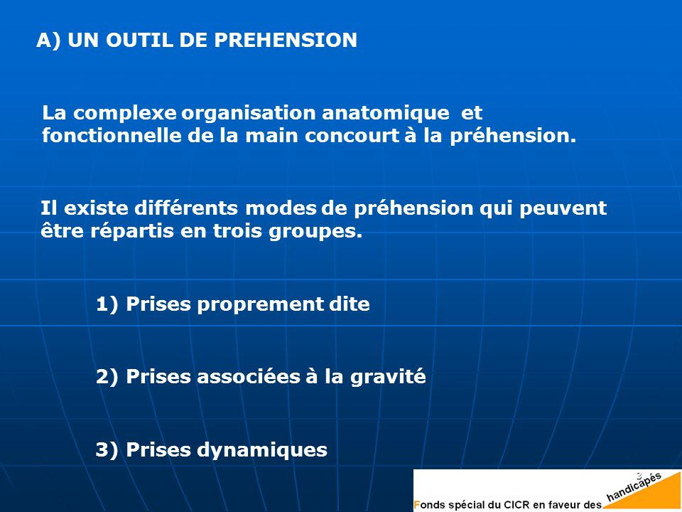 A) UN OUTIL DE PREHENSION