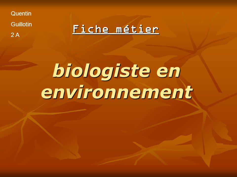 fiche metier biologiste en environnement