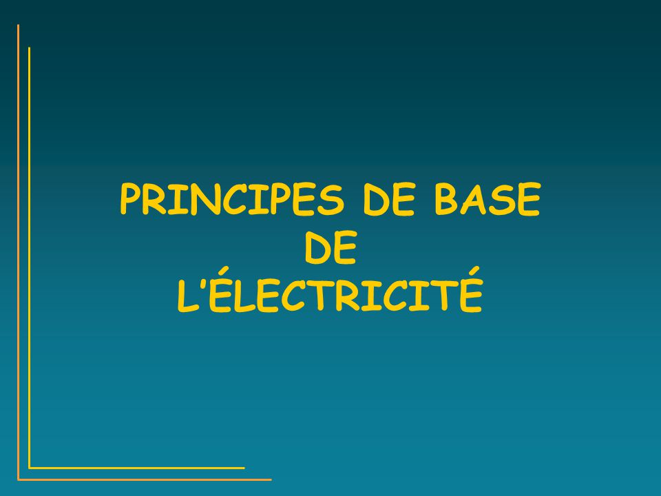 Formation chef d quipe ppt t l charger for Bases de l electricite