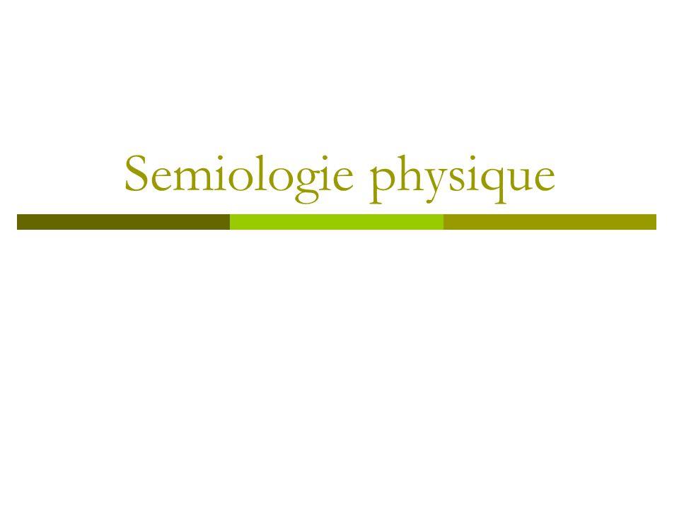 Semiologie physique