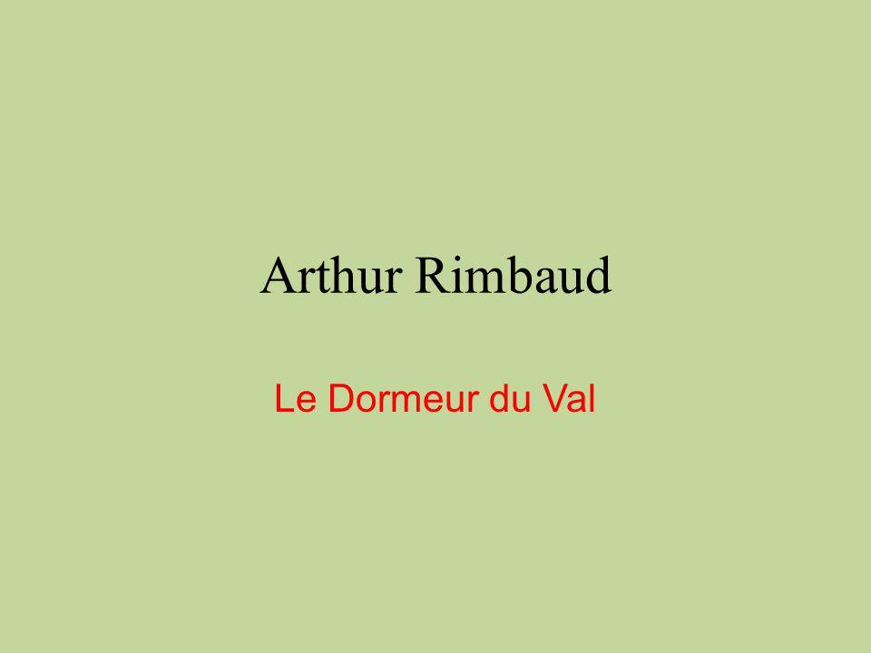 Arthur rimbaud le dormeur du val ppt t l charger - Dormeur du val rimbaud ...