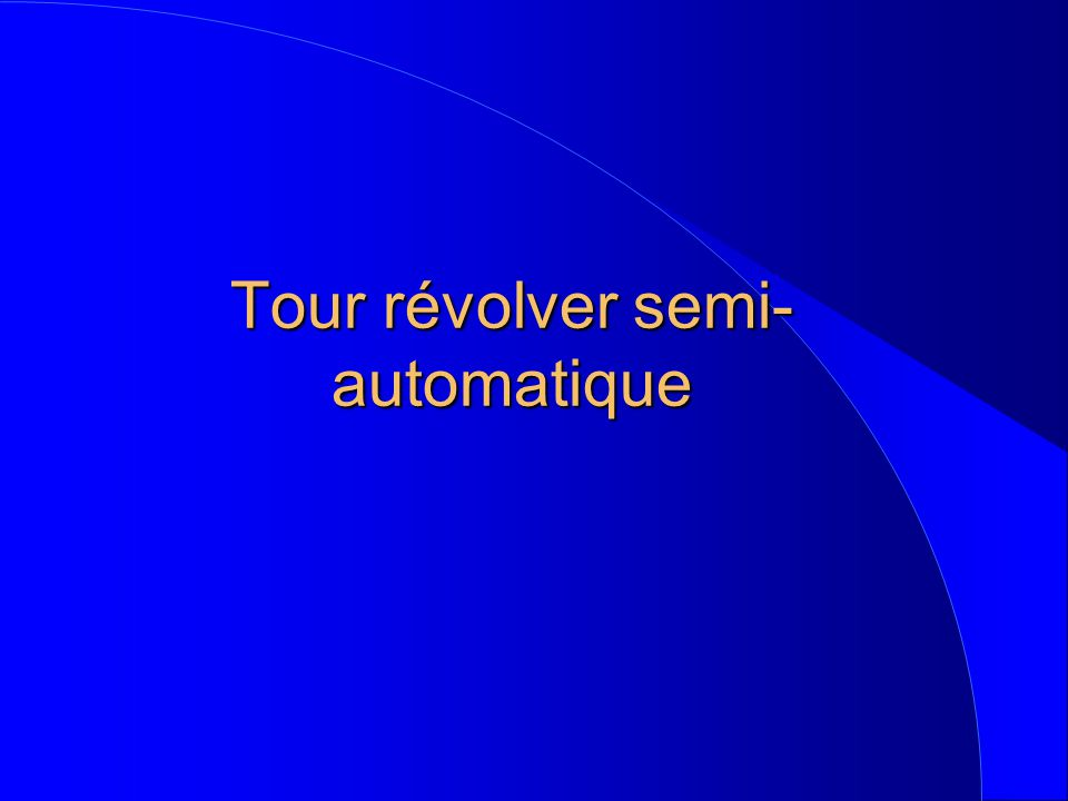 Tour révolver semi-automatique