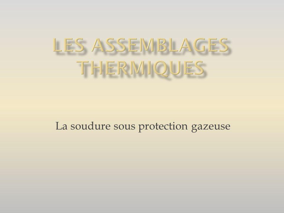Les assemblages thermiques