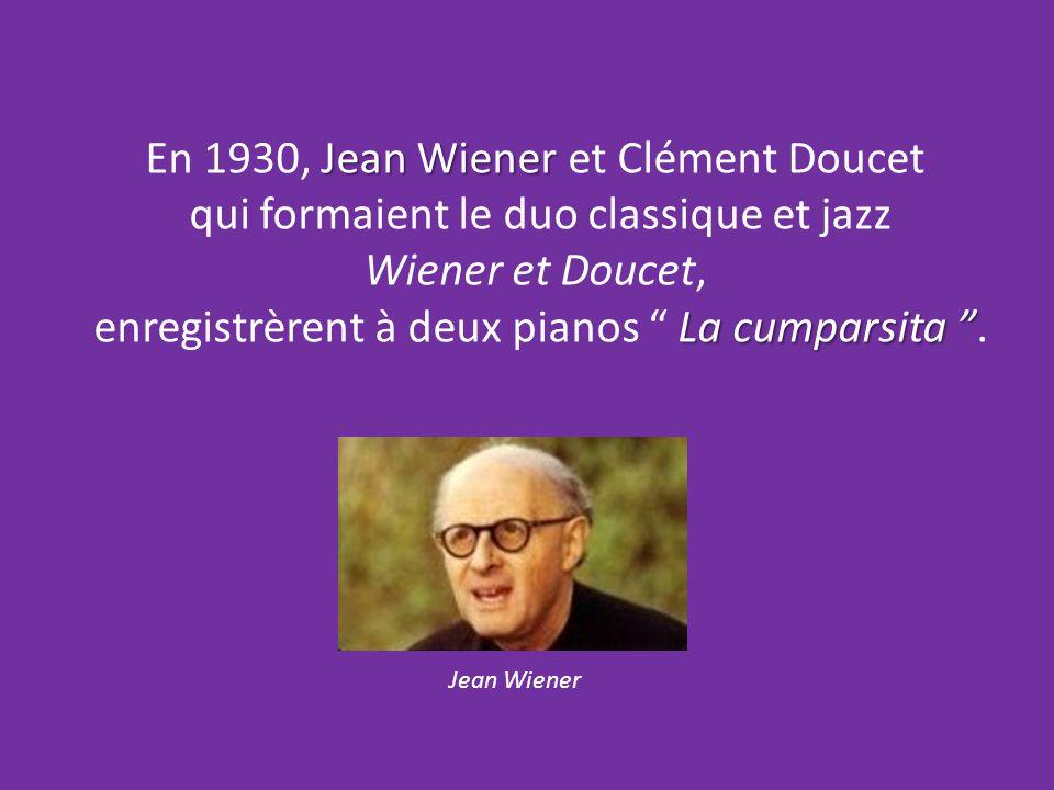 En 1930, Jean Wiener et Clément Doucet
