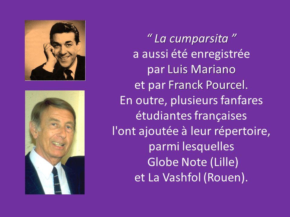 a aussi été enregistrée par Luis Mariano et par Franck Pourcel.