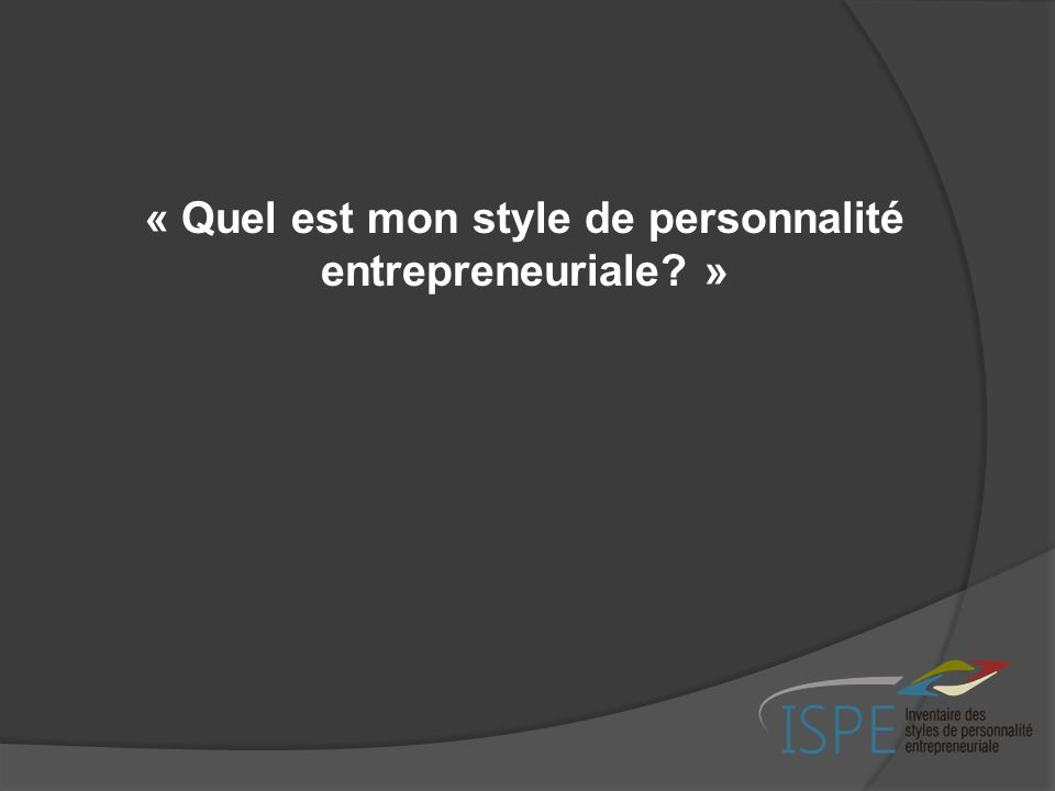 la personnalit entrepreneuriale en pratique ppt video