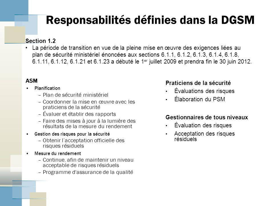 Responsabilités définies dans la DGSM