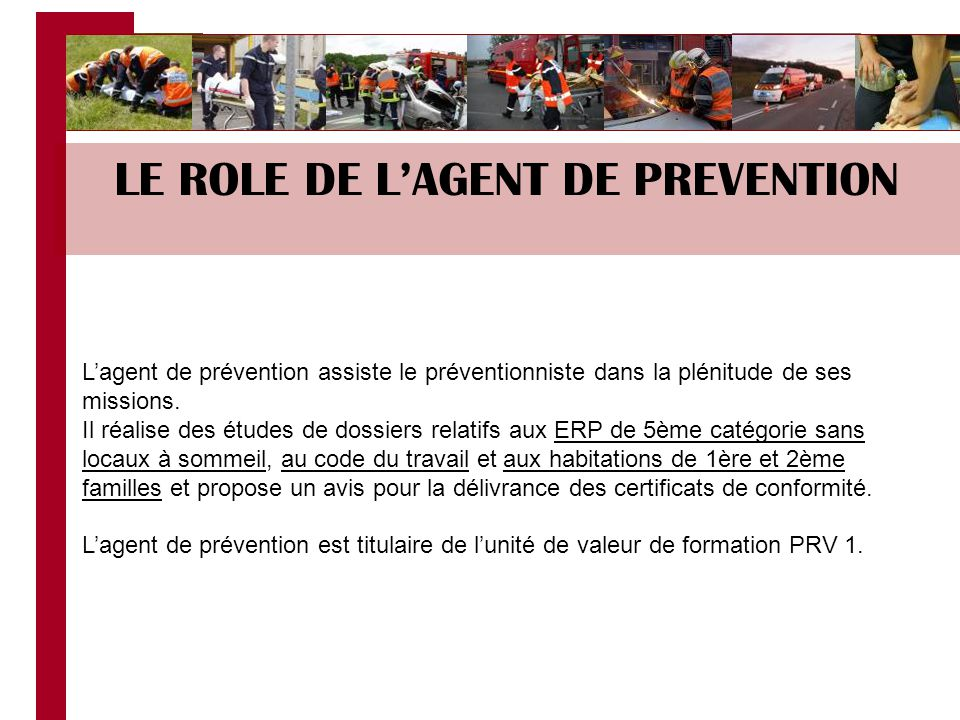 LE ROLE DE L'AGENT DE PREVENTION