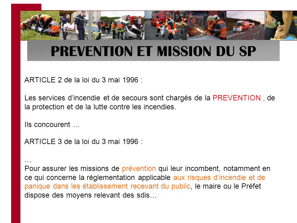 PREVENTION ET MISSION DU SP