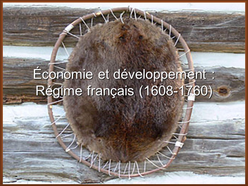 Économie et développement : Régime français (1608-1760)