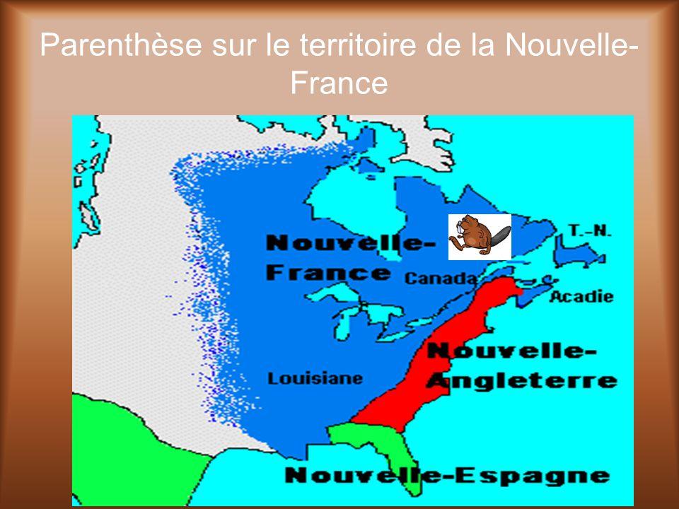 Parenthèse sur le territoire de la Nouvelle-France