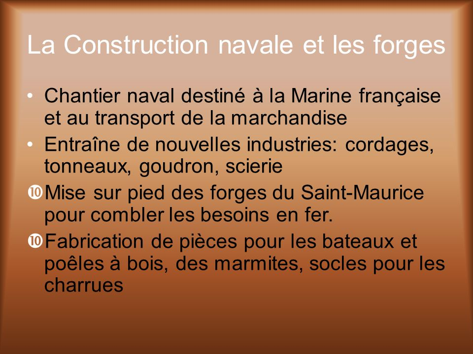 La Construction navale et les forges