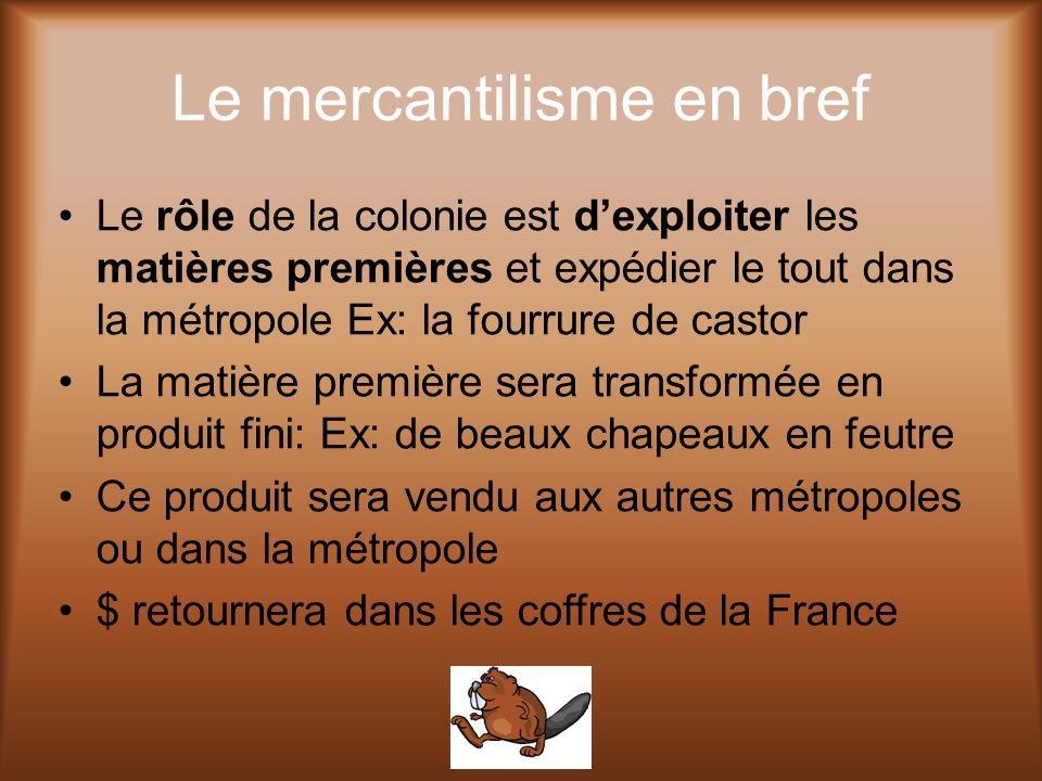 Le mercantilisme en bref