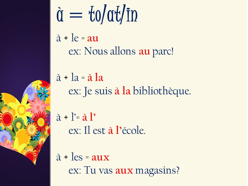 à = to/at/in