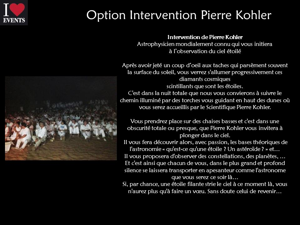 Option Option Intervention Pierre Kohler Observation des étoiles