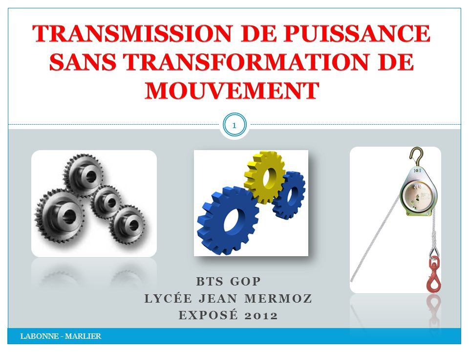 Transmission de puissance sans transformation de mouvement