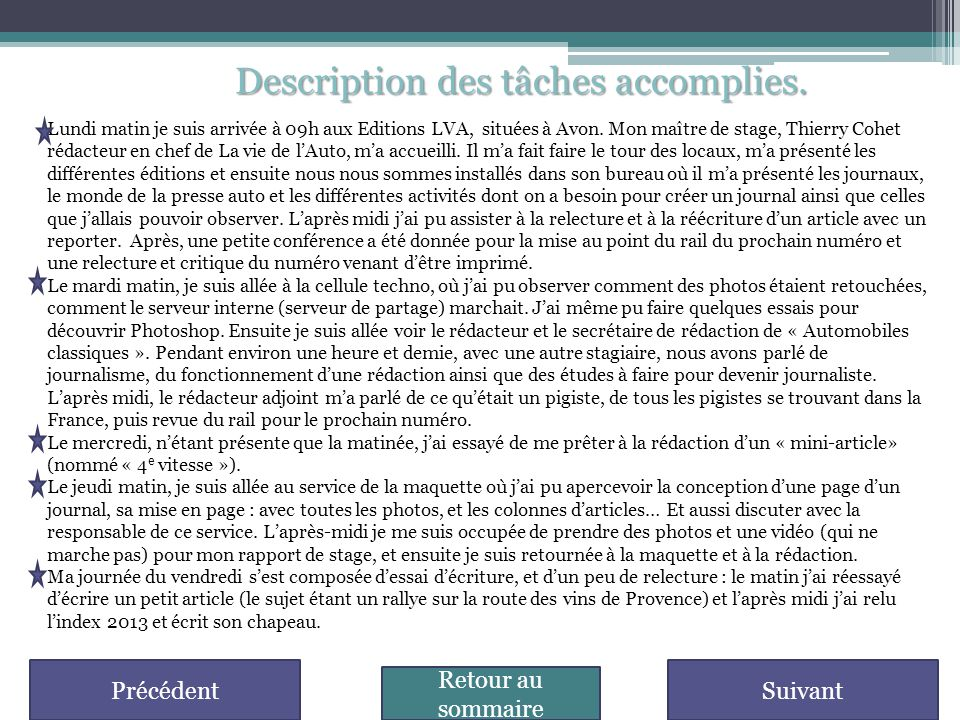 Description des tâches accomplies.
