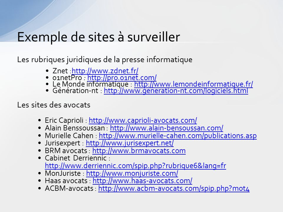 Exemple de sites à surveiller