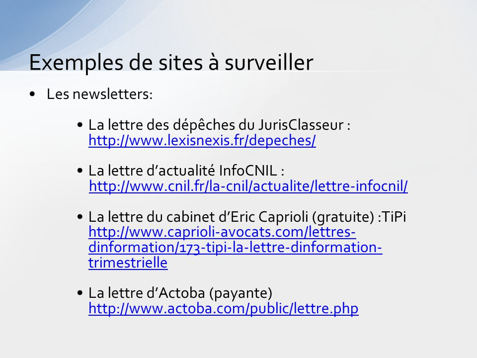 Exemples de sites à surveiller