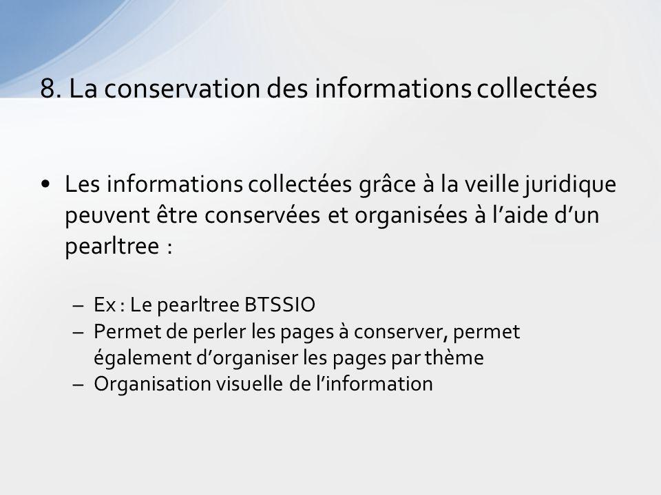 8. La conservation des informations collectées