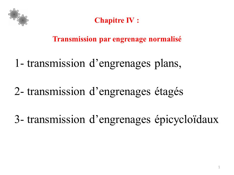 Transmission par engrenage normalisé