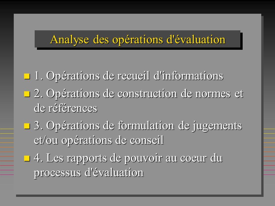 Evaluation individuelle et valuation globale du syst me for Analyse de sol construction