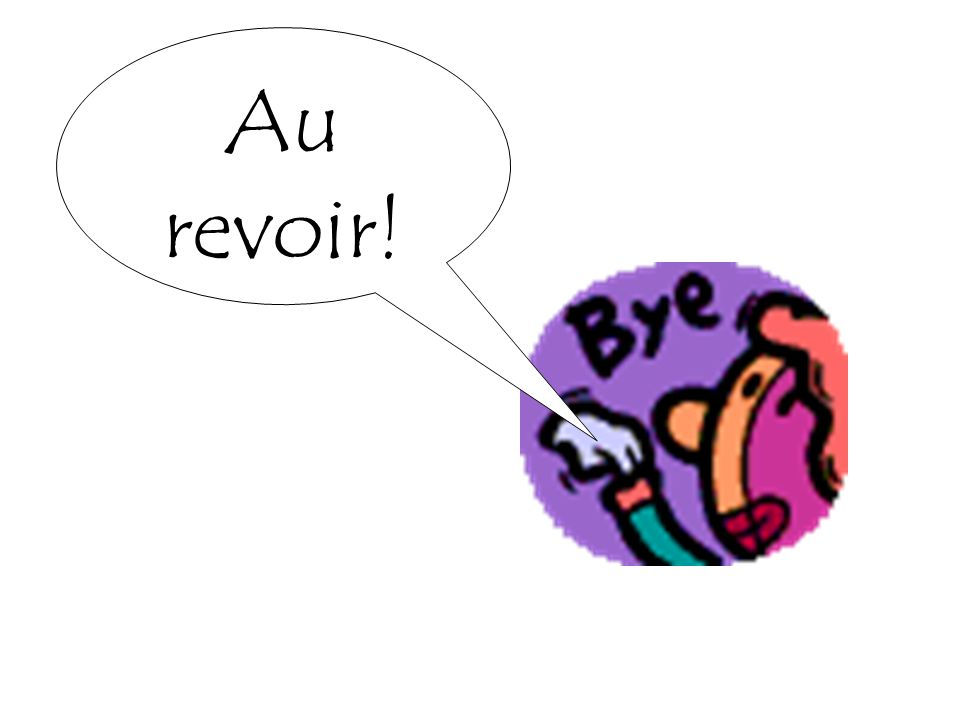 Au revoir!