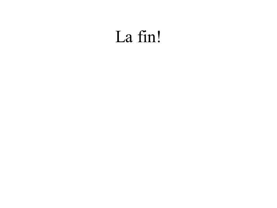 La fin!