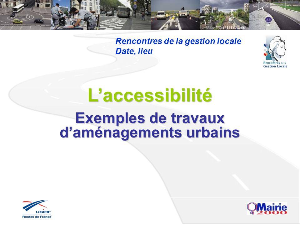 Exemples de travaux d'aménagements urbains