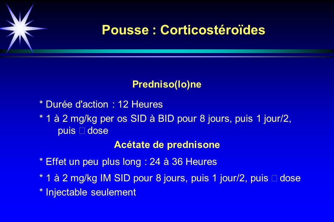 Pousse : Corticostéroïdes