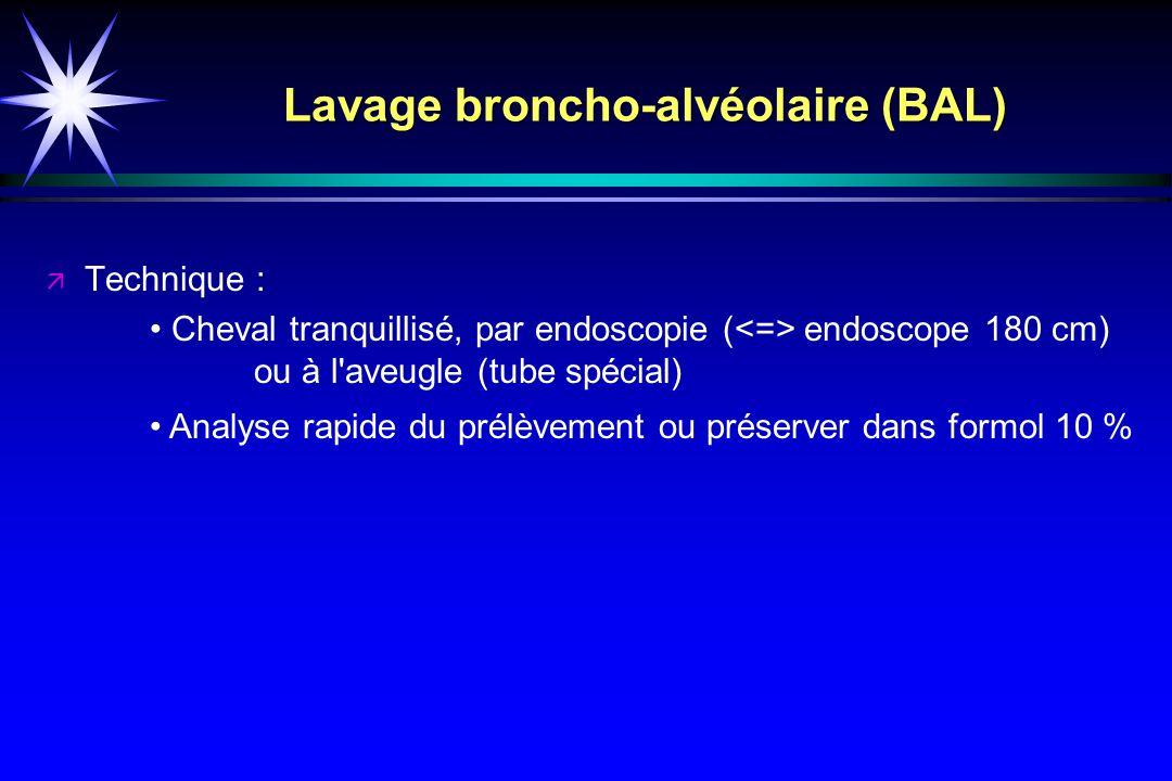 Lavage broncho-alvéolaire (BAL)