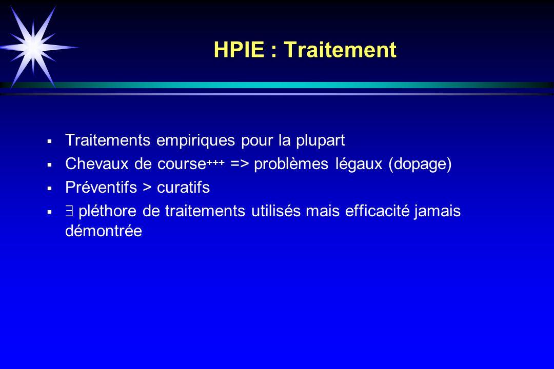 HPIE : Traitement Traitements empiriques pour la plupart