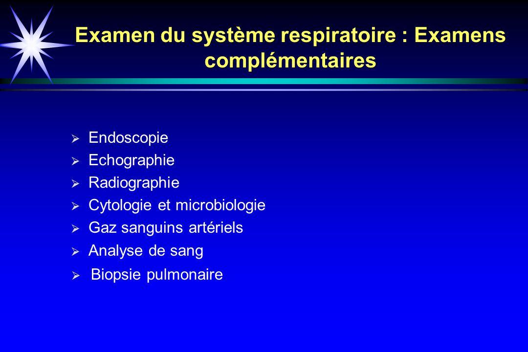 Examen du système respiratoire : Examens complémentaires