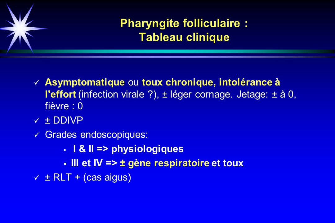 Pharyngite folliculaire : Tableau clinique