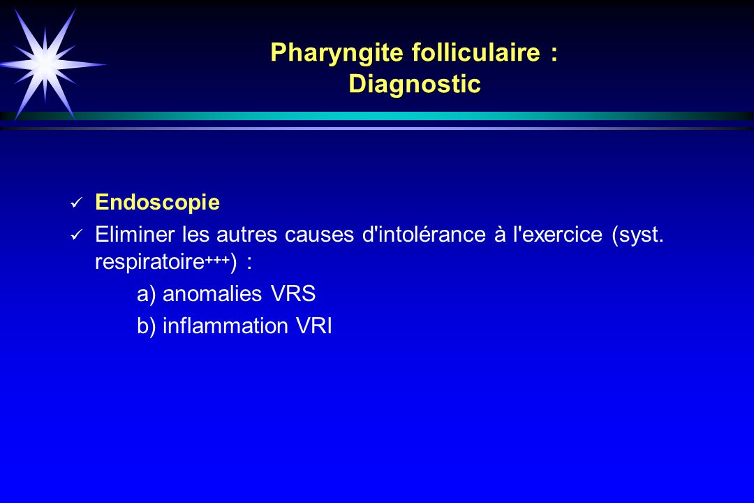 Pharyngite folliculaire : Diagnostic
