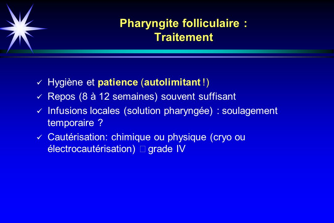 Pharyngite folliculaire : Traitement