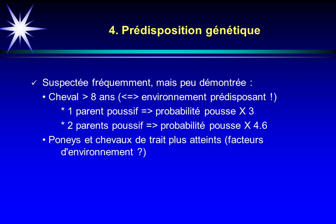 4. Prédisposition génétique