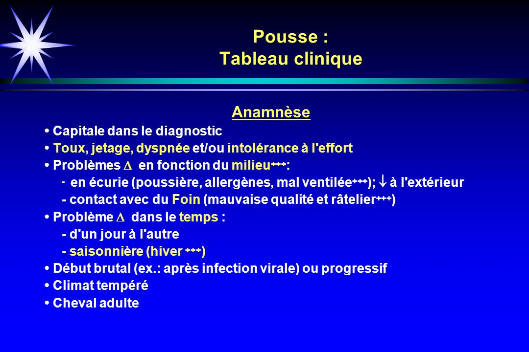 Pousse : Tableau clinique