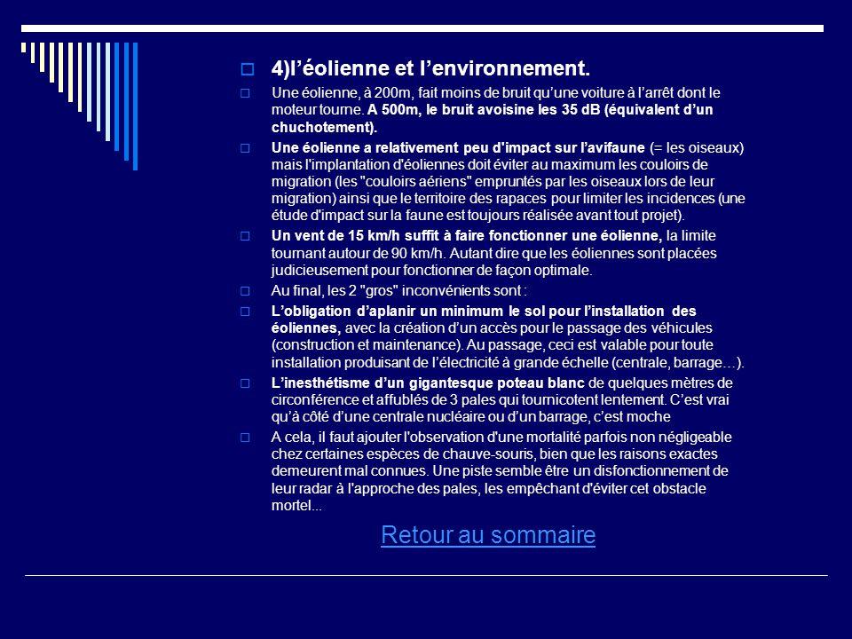 Retour au sommaire 4)l'éolienne et l'environnement.