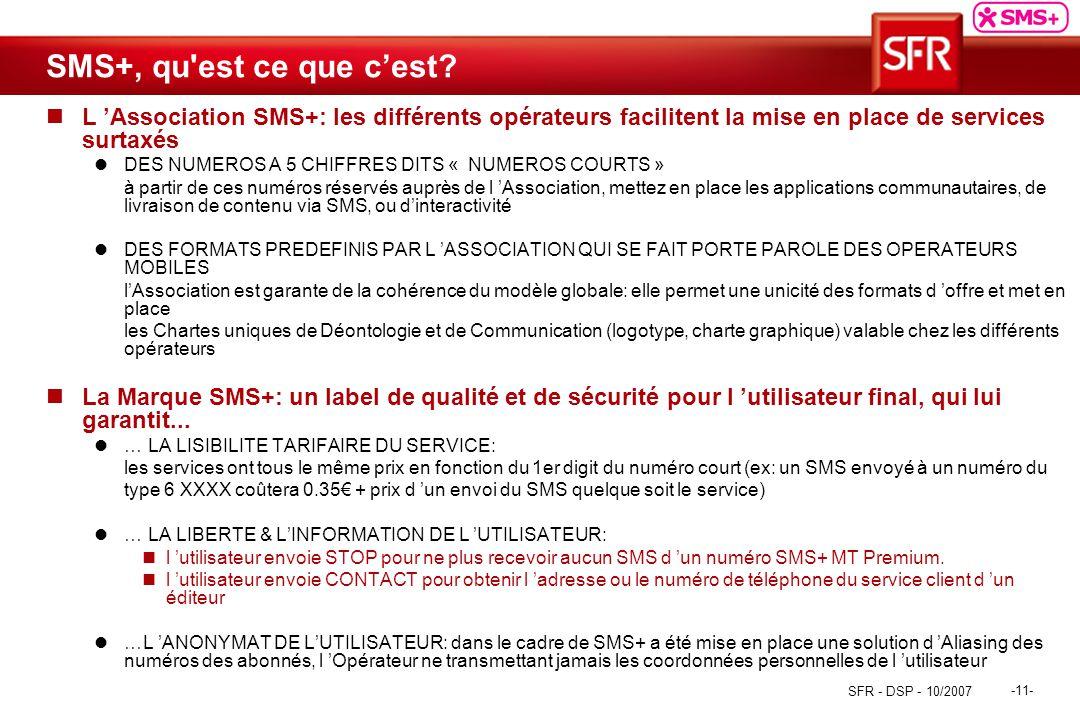 Sms mt premium v octobre 2007 sfr dsp 10 ppt - Ne plus recevoir de coup de telephone publicitaire ...