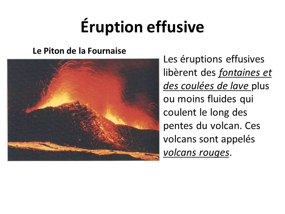 Éruption effusive Le Piton de la Fournaise.