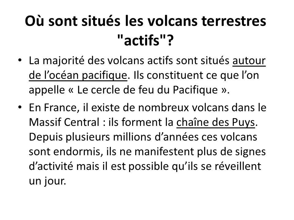Où sont situés les volcans terrestres actifs