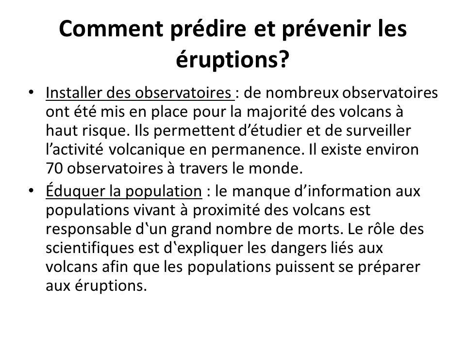Comment prédire et prévenir les éruptions