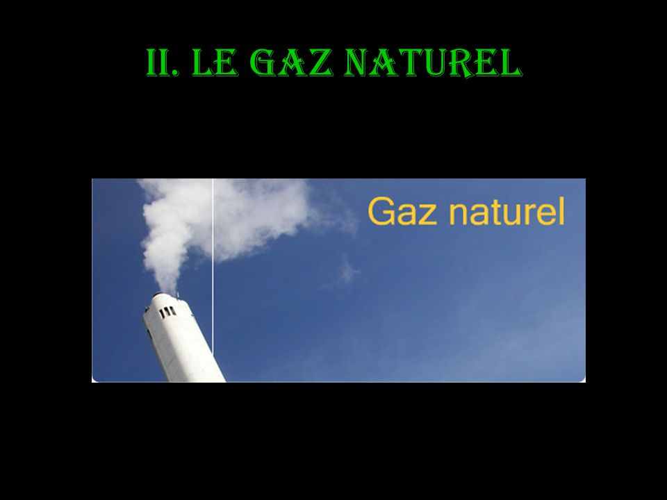 Les energies fossiles ppt video online t l charger for Gaz naturel dans le monde