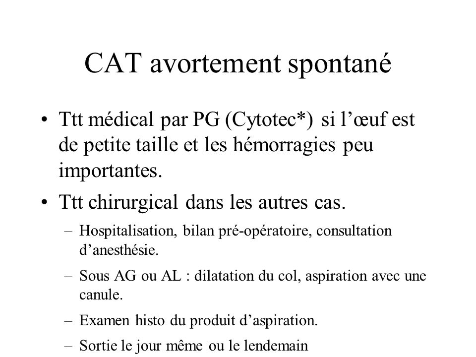 CAT avortement spontané